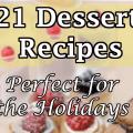 21 Dessert Recipes