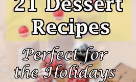 21 Holiday Dessert Recipes