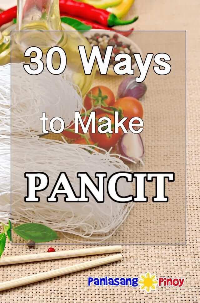 30 Ways to Make Pancit