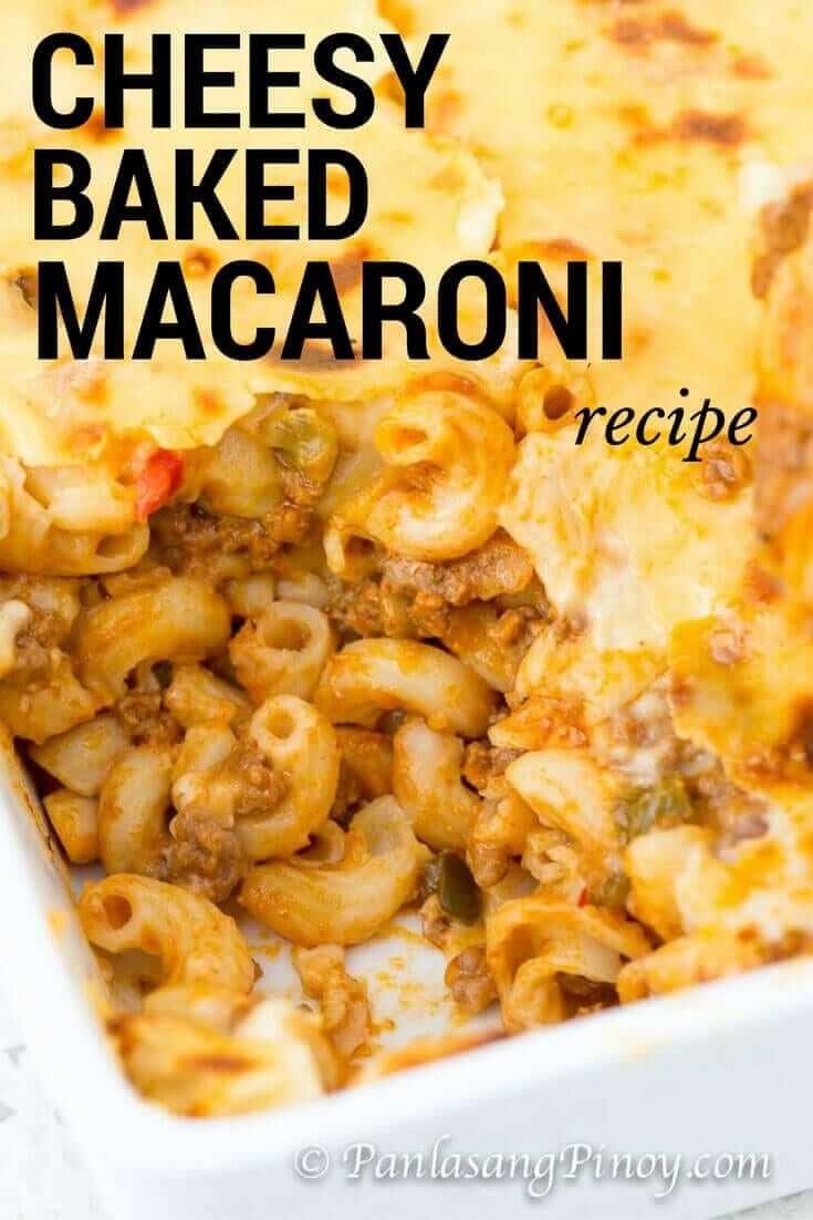 Delicous Cheesy Baked Macaroni Recipe - Panlasang Pinoy