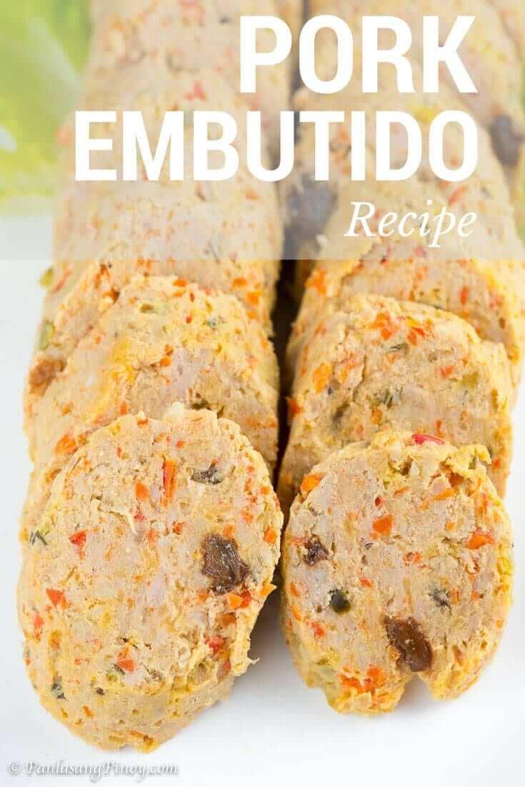 Pork Embutido Steamed Filipino Meatloaf Panlasang Pinoy