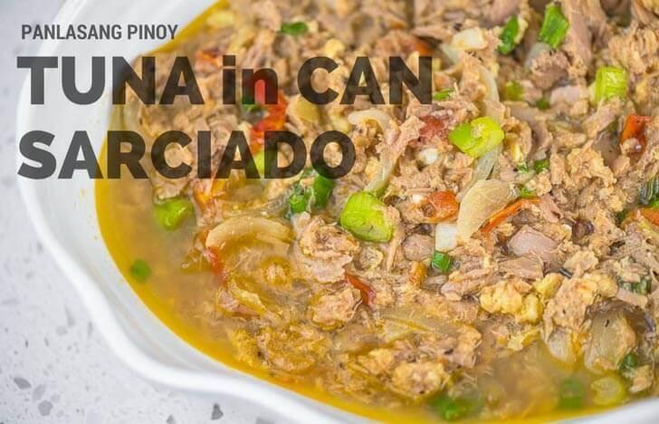 Tuna in can sarciado panlasang pinoy for Canned fish recipes